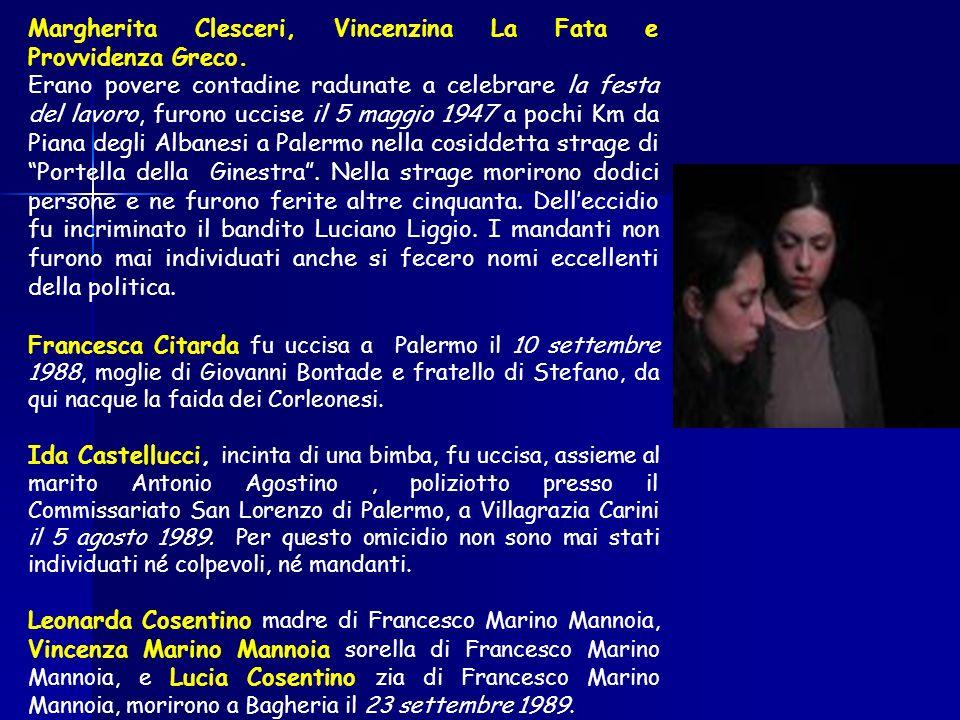 Margherita Clesceri, Vincenzina La Fata e Provvidenza Greco.