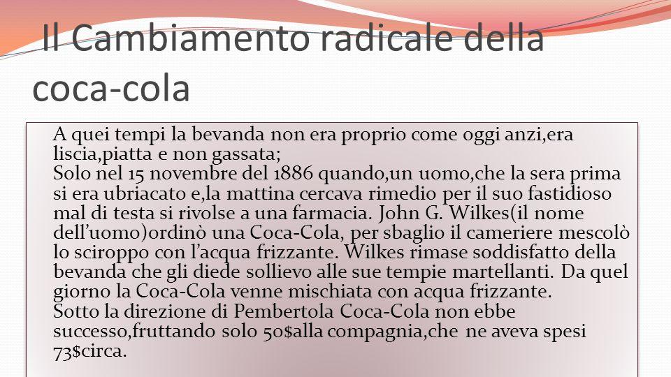 Il Cambiamento radicale della coca-cola