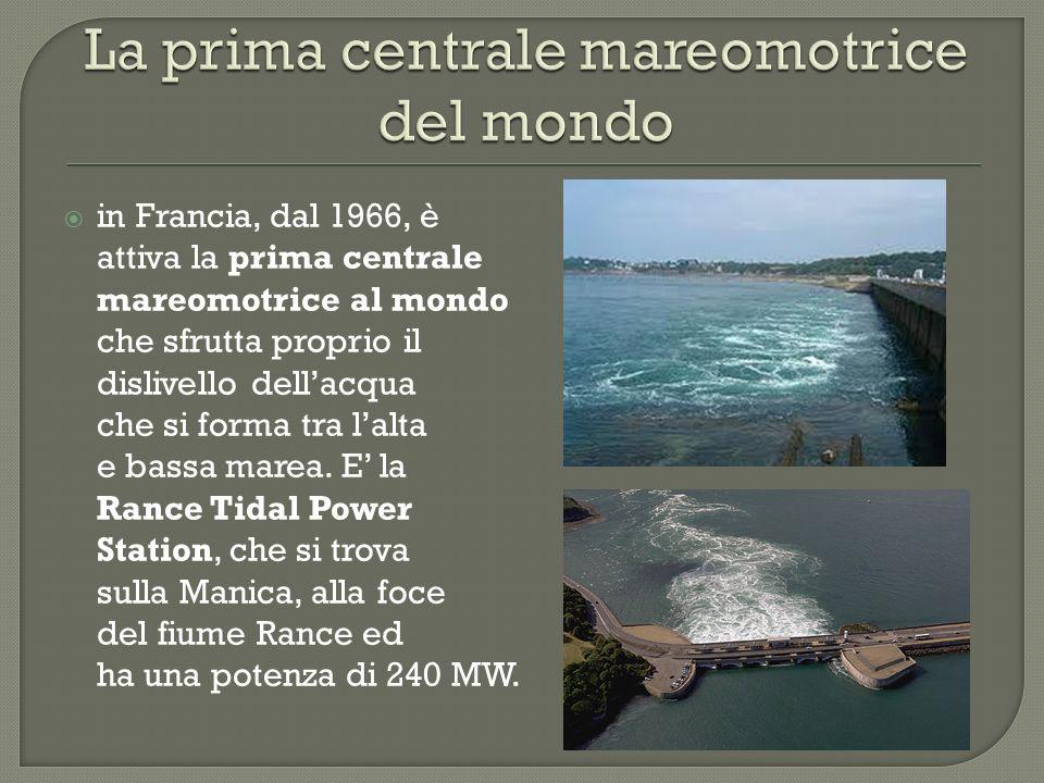 La prima centrale mareomotrice del mondo