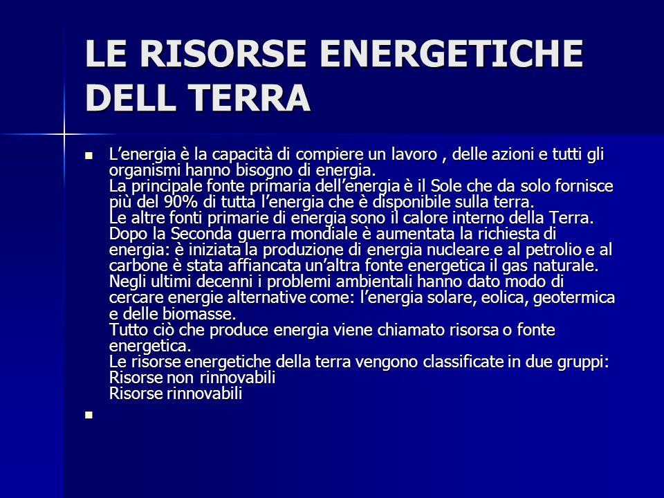 LE RISORSE ENERGETICHE DELL TERRA