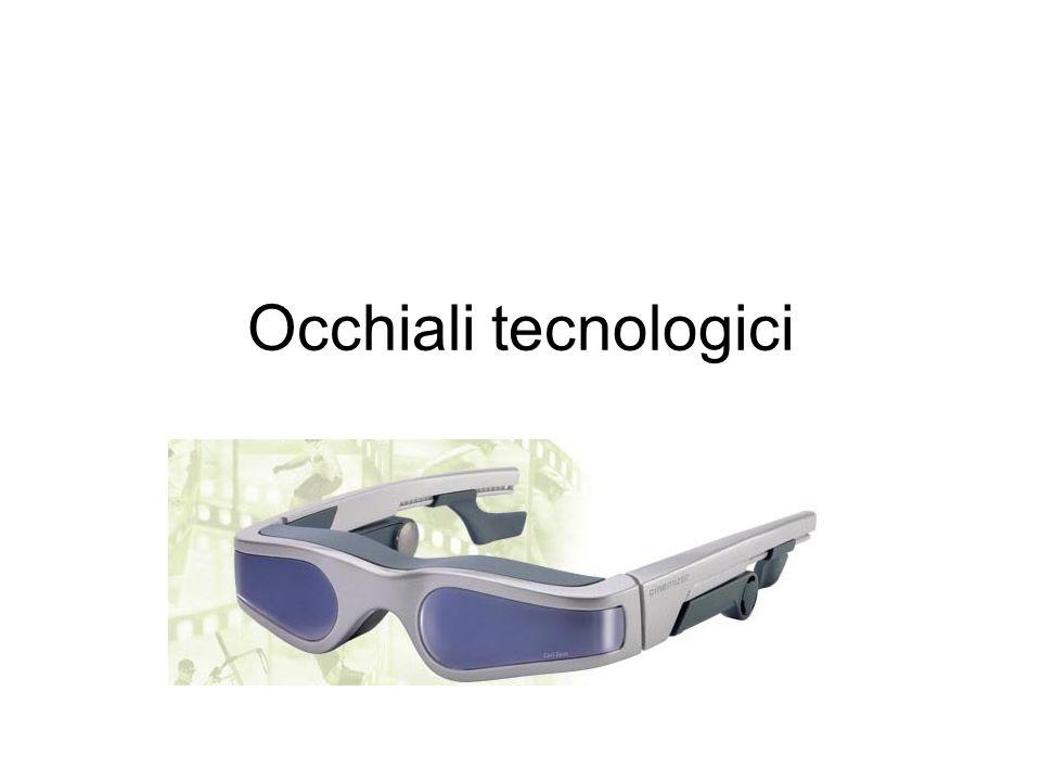 Occhiali tecnologici