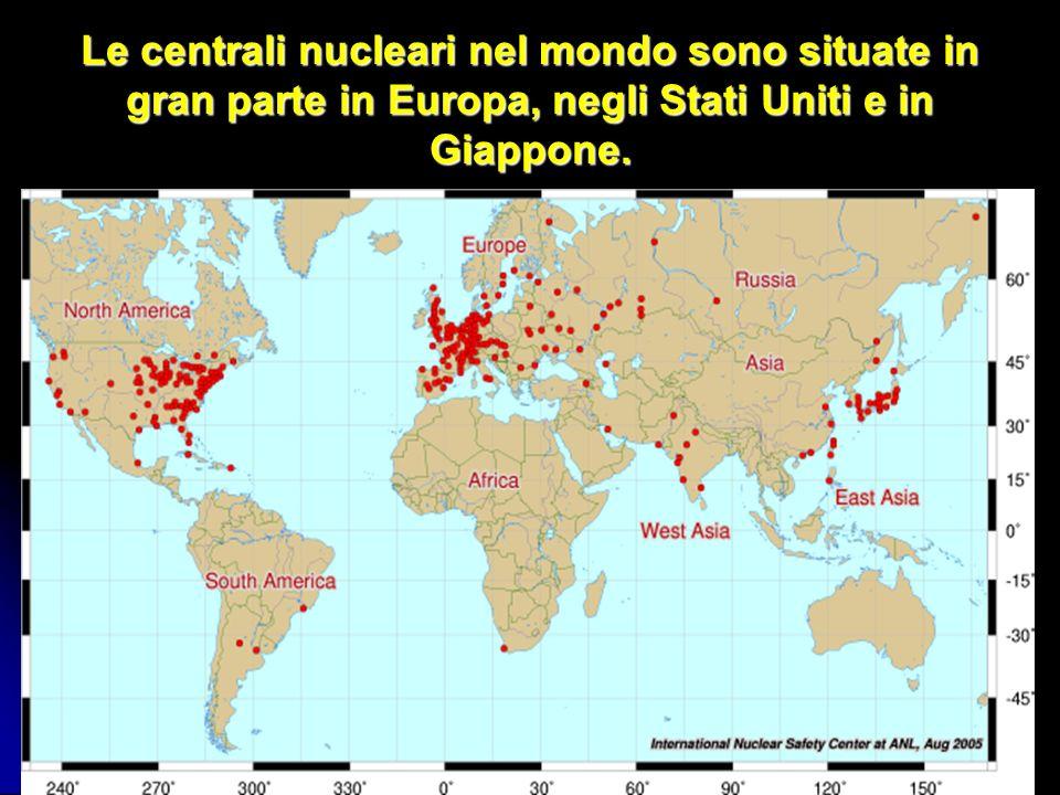 Le centrali nucleari nel mondo sono situate in gran parte in Europa, negli Stati Uniti e in Giappone.