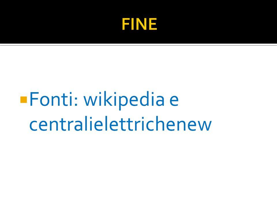 Fonti: wikipedia e centralielettrichenew