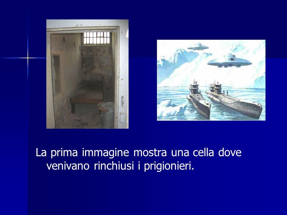 La prima immagine mostra una cella dove venivano rinchiusi i prigionieri.