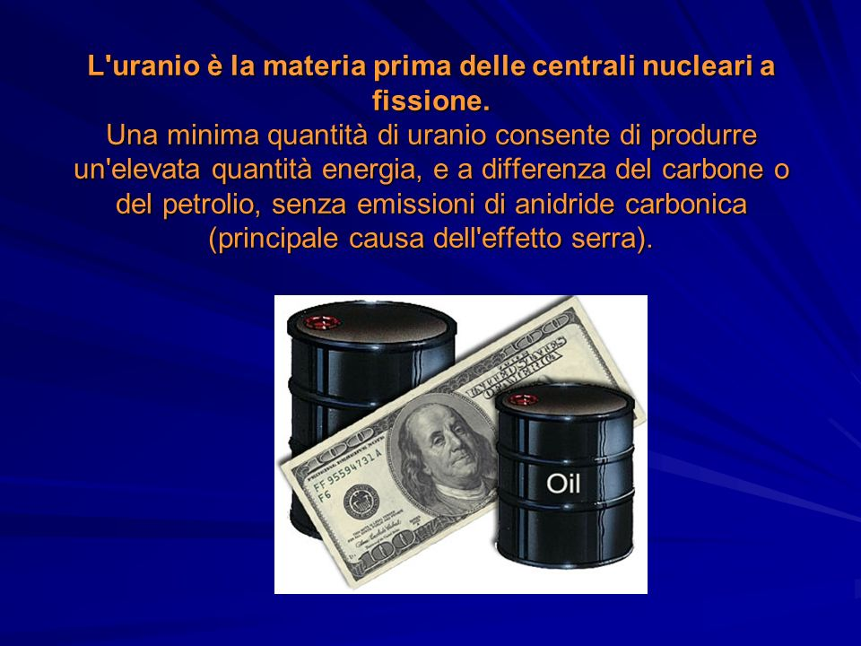 L uranio è la materia prima delle centrali nucleari a fissione