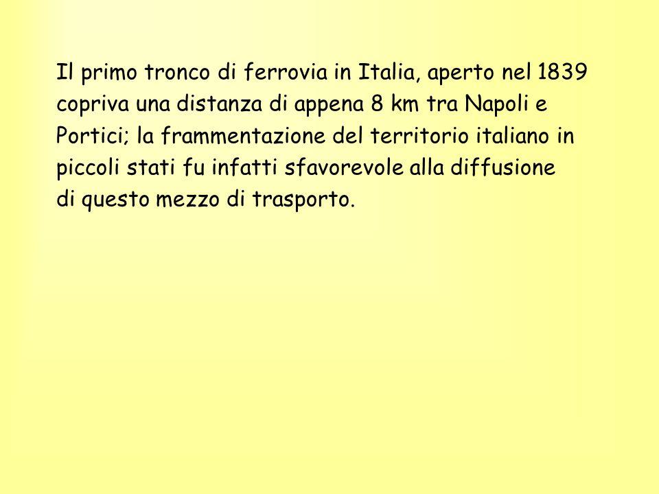 Il primo tronco di ferrovia in Italia, aperto nel 1839