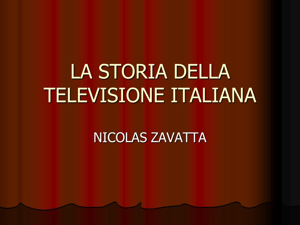 LA STORIA DELLA TELEVISIONE ITALIANA