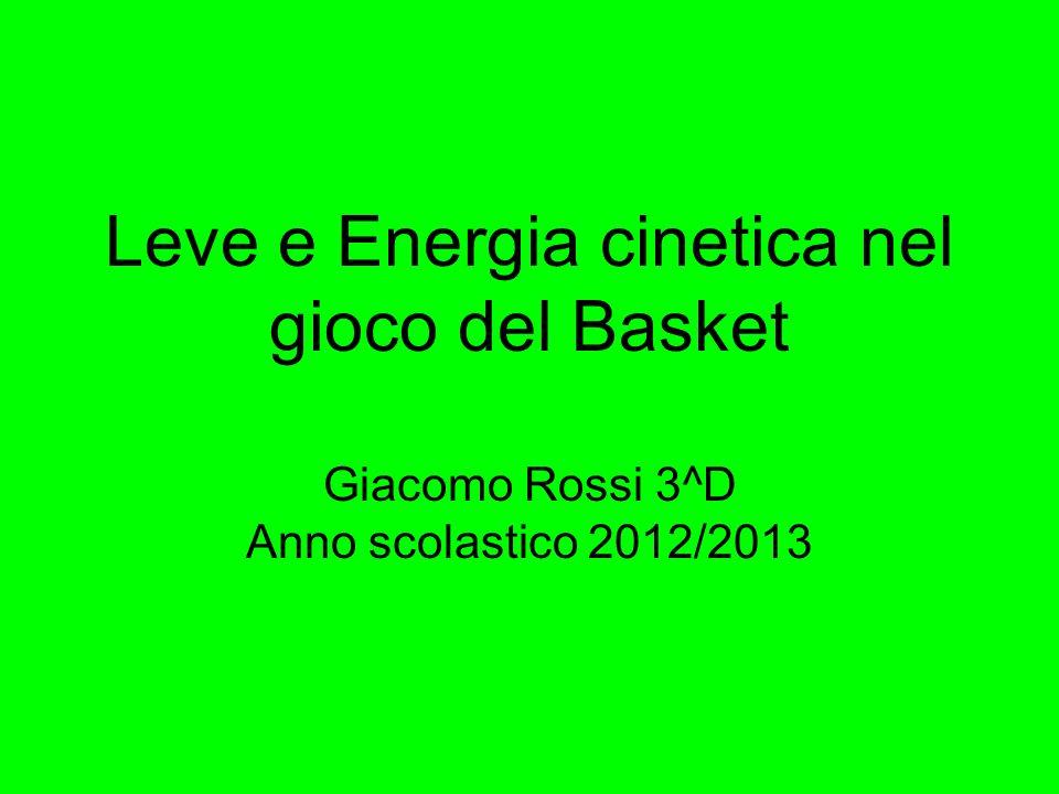 Leve e Energia cinetica nel gioco del Basket