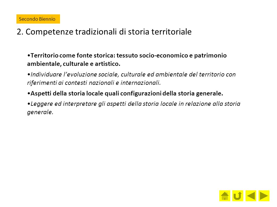 2. Competenze tradizionali di storia territoriale