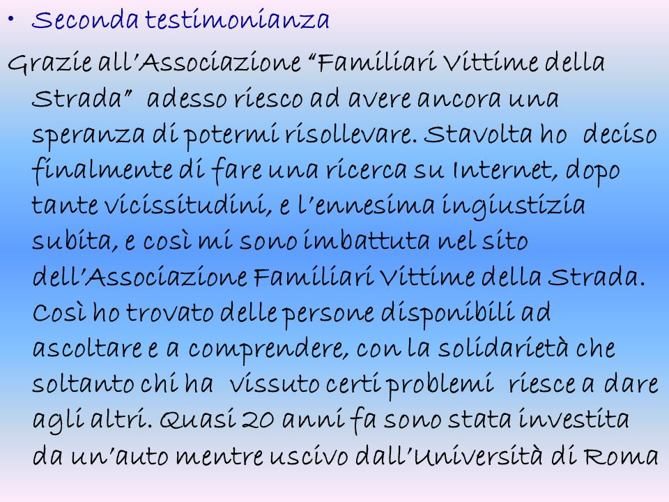 Seconda testimonianza
