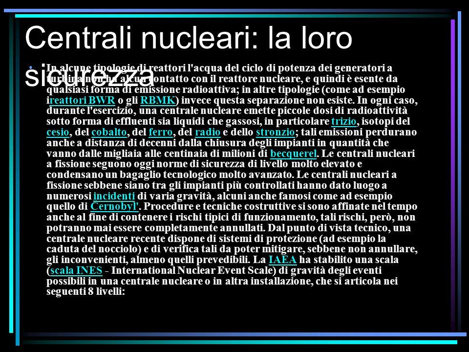 Centrali nucleari: la loro sicurezza