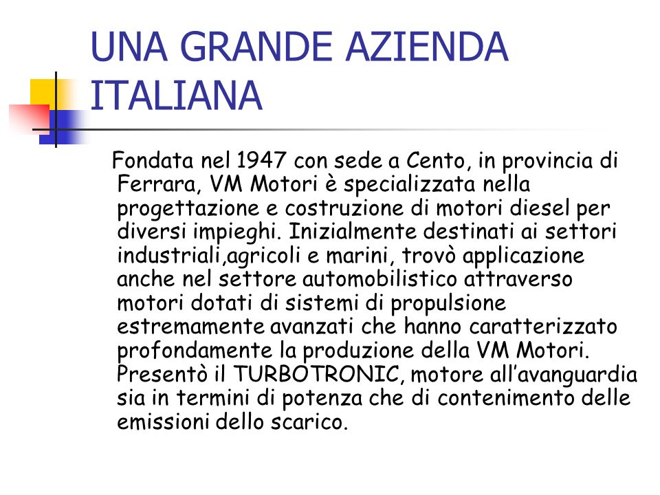 UNA GRANDE AZIENDA ITALIANA