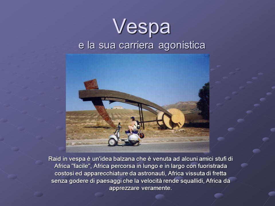 Vespa e la sua carriera agonistica