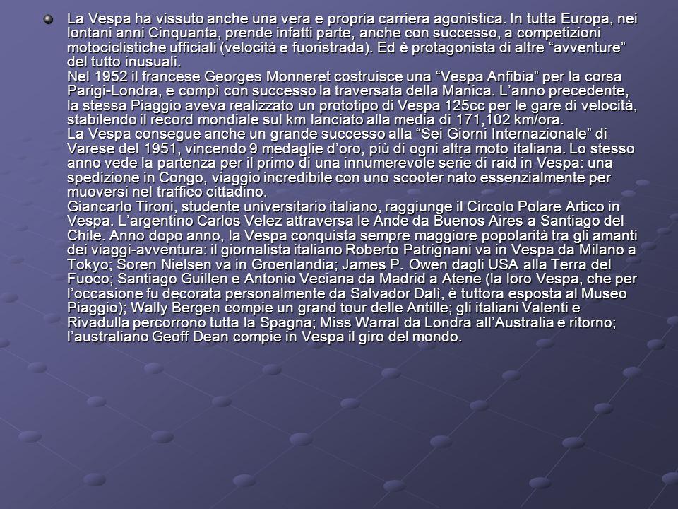 La Vespa ha vissuto anche una vera e propria carriera agonistica