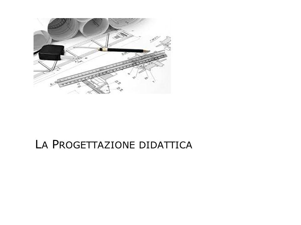 La Progettazione didattica