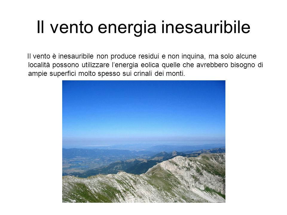 Il vento energia inesauribile