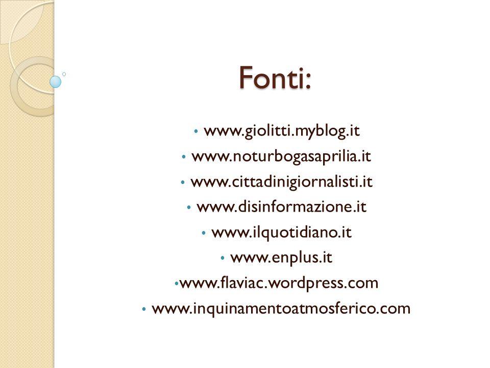 Fonti: www.giolitti.myblog.it www.noturbogasaprilia.it