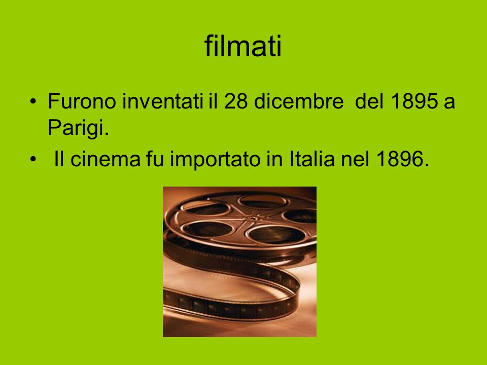filmati Furono inventati il 28 dicembre del 1895 a Parigi.