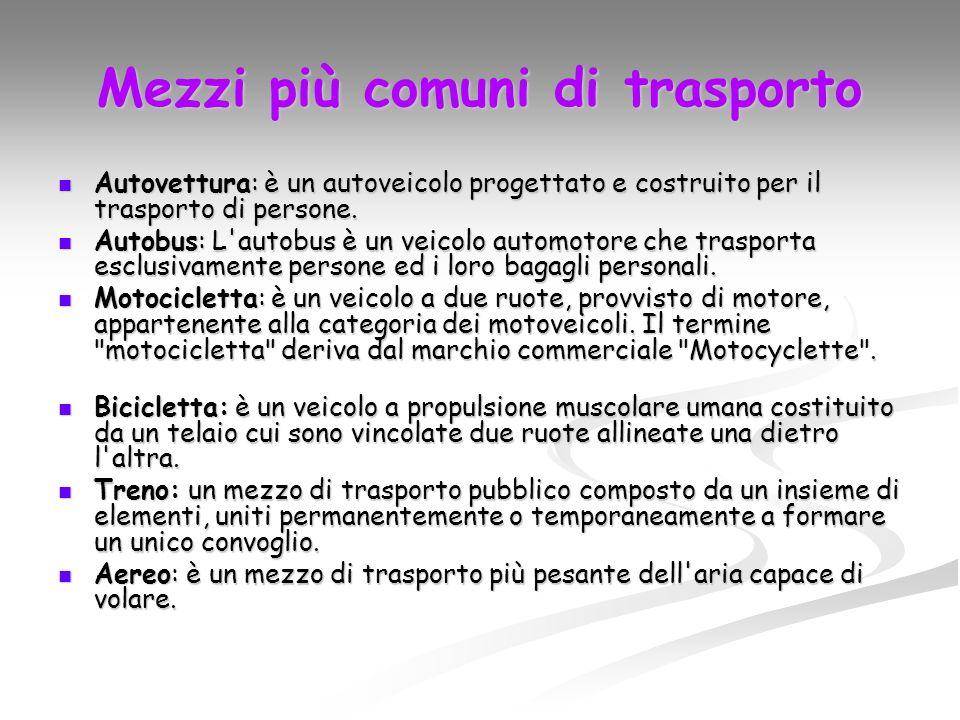 Mezzi più comuni di trasporto