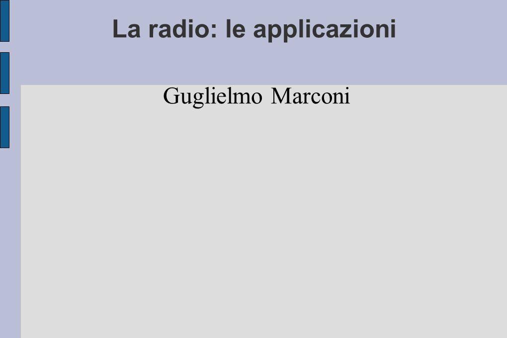 La radio: le applicazioni