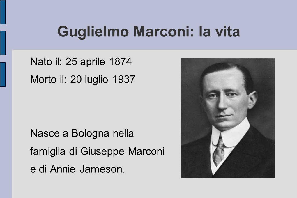 Guglielmo Marconi: la vita