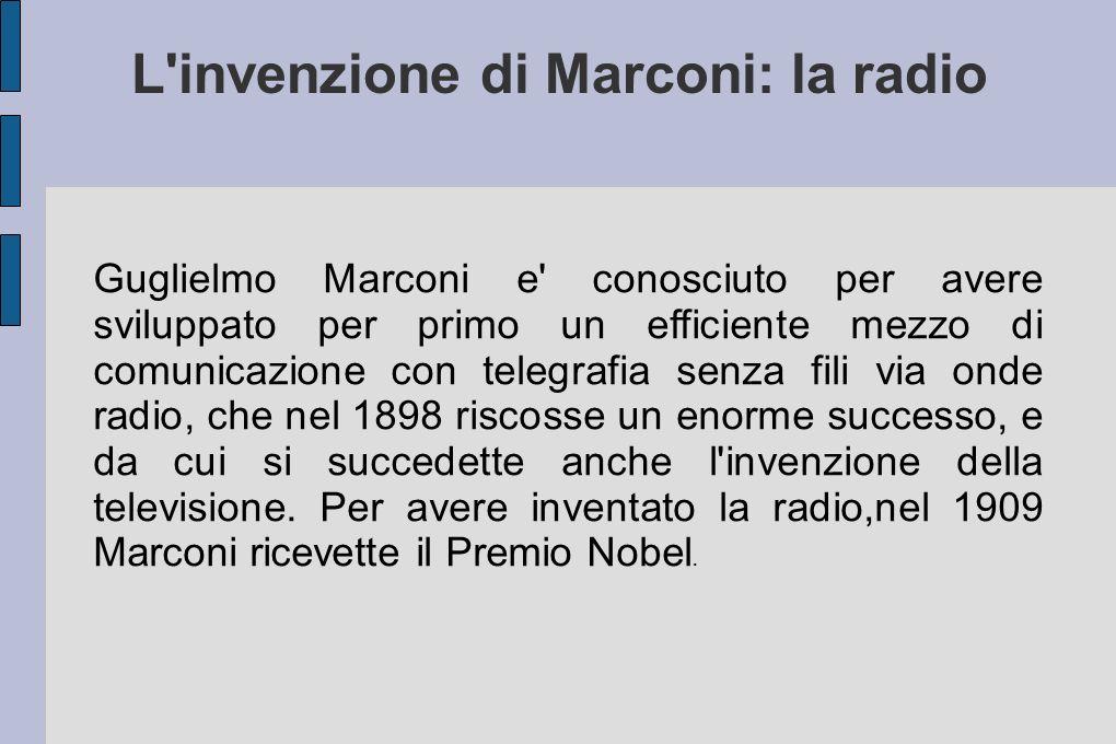 L invenzione di Marconi: la radio