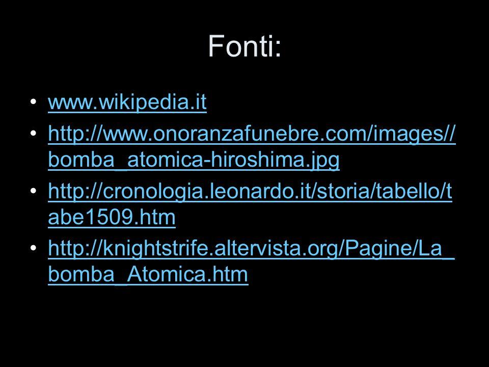 Fonti: www.wikipedia.it