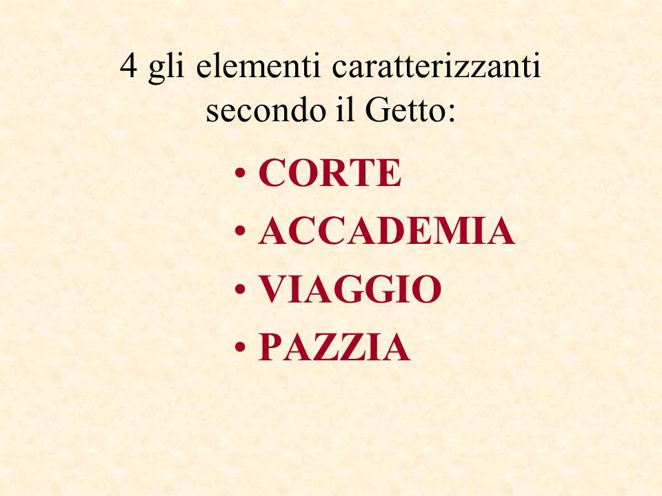 4 gli elementi caratterizzanti secondo il Getto: