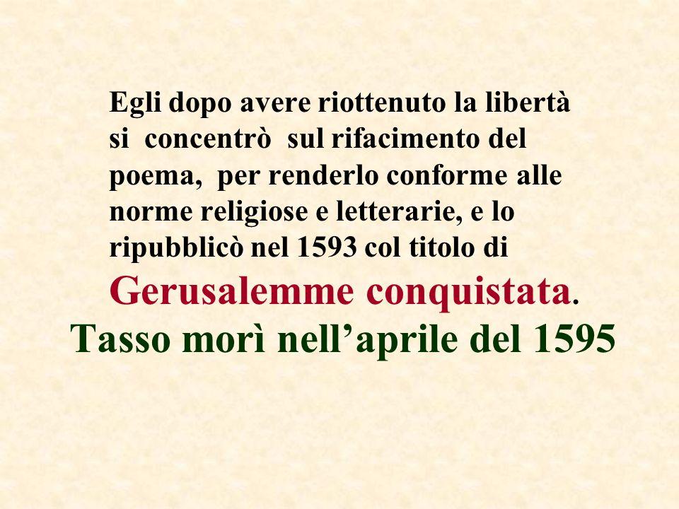 Tasso morì nell'aprile del 1595