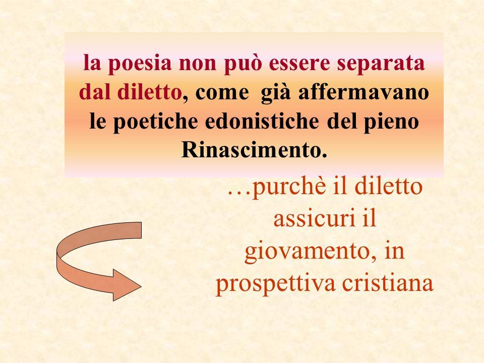 …purchè il diletto assicuri il giovamento, in prospettiva cristiana