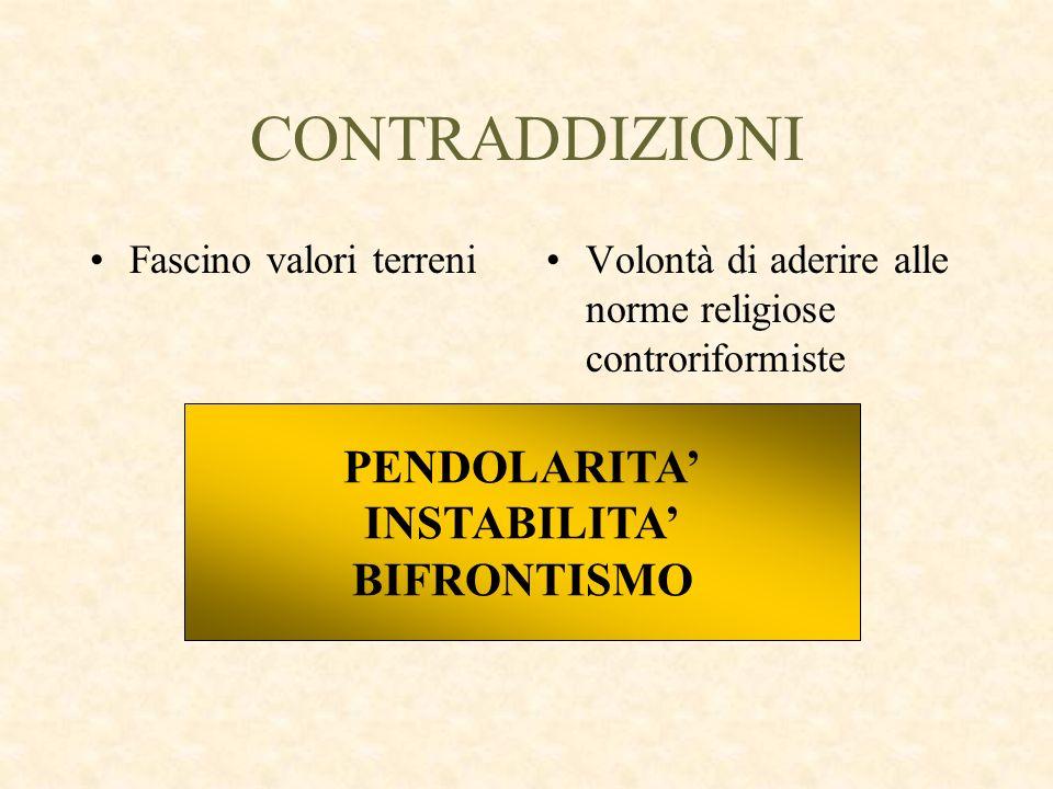 CONTRADDIZIONI PENDOLARITA' INSTABILITA' BIFRONTISMO