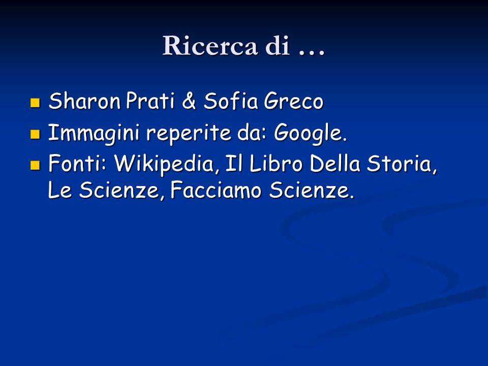 Ricerca di … Sharon Prati & Sofia Greco Immagini reperite da: Google.