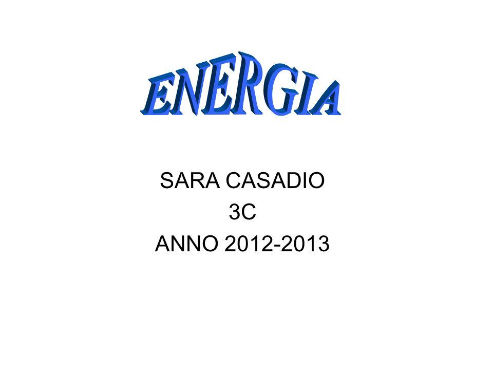 ENERGIA SARA CASADIO 3C ANNO 2012-2013
