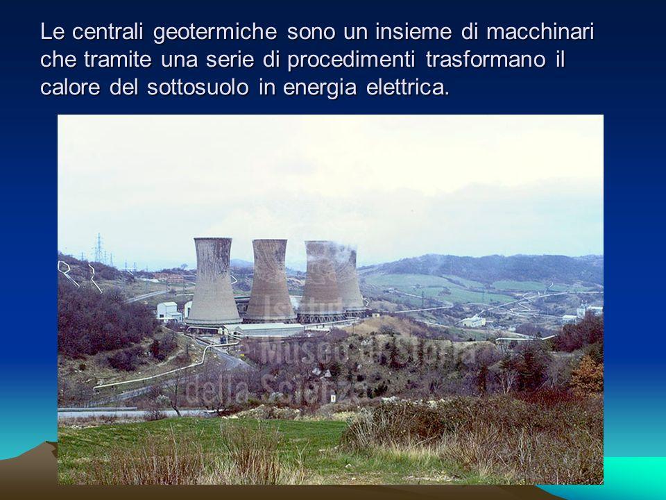 Le centrali geotermiche sono un insieme di macchinari che tramite una serie di procedimenti trasformano il calore del sottosuolo in energia elettrica.