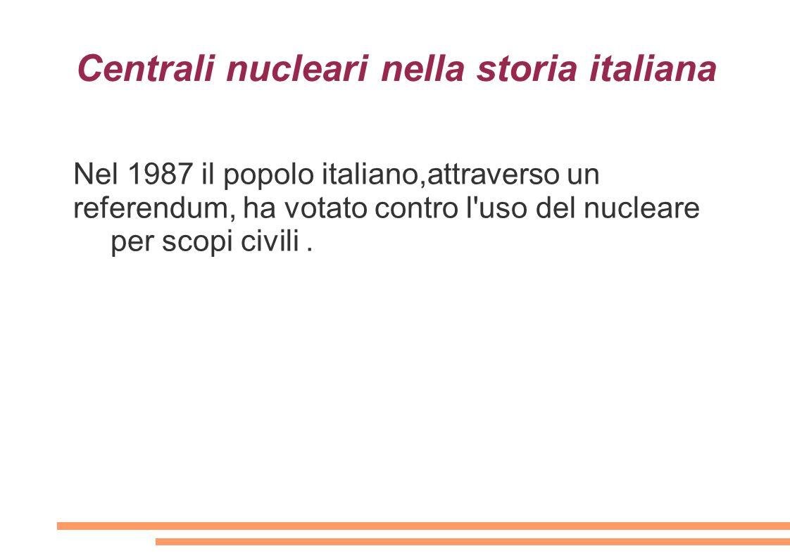 Centrali nucleari nella storia italiana