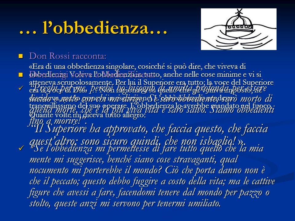 … l'obbedienza… Don Rossi racconta: