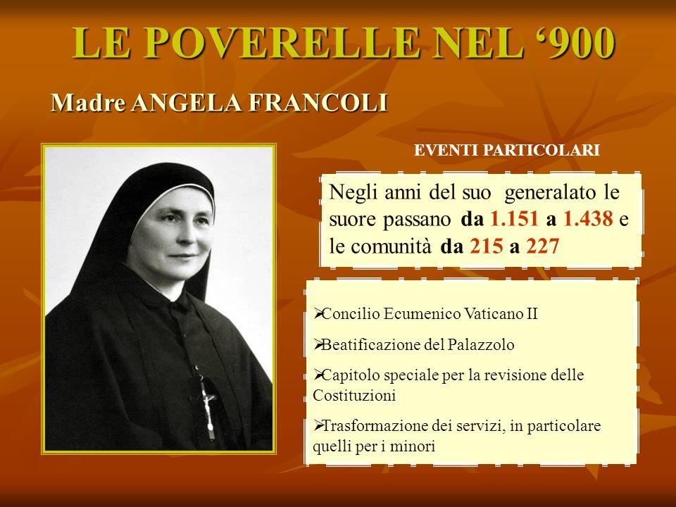 LE POVERELLE NEL '900 Madre ANGELA FRANCOLI