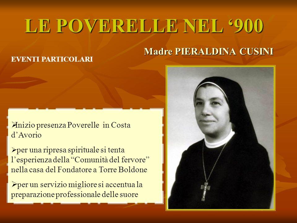 LE POVERELLE NEL '900 Madre PIERALDINA CUSINI