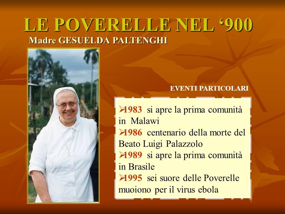 LE POVERELLE NEL '900 Madre GESUELDA PALTENGHI
