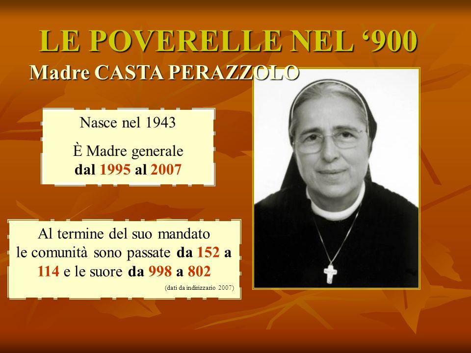 LE POVERELLE NEL '900 Madre CASTA PERAZZOLO Nasce nel 1943
