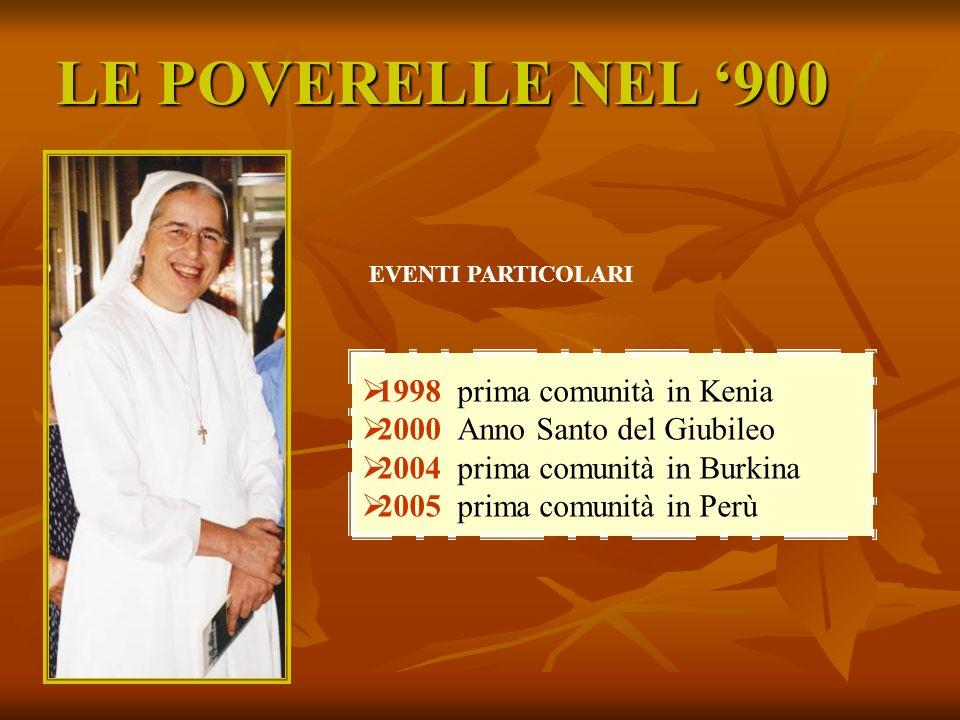 LE POVERELLE NEL '900 1998 prima comunità in Kenia
