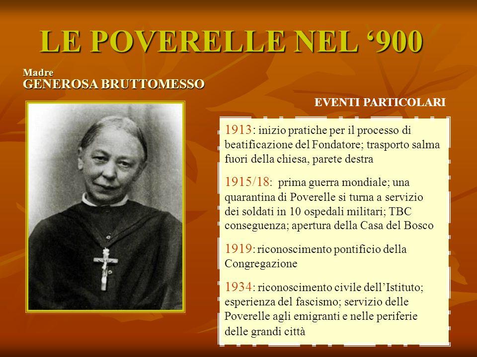 LE POVERELLE NEL '900 Madre GENEROSA BRUTTOMESSO. EVENTI PARTICOLARI.