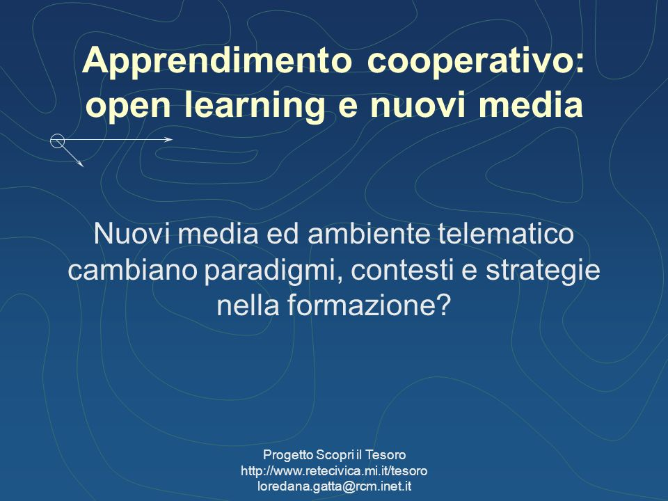 Apprendimento cooperativo: open learning e nuovi media