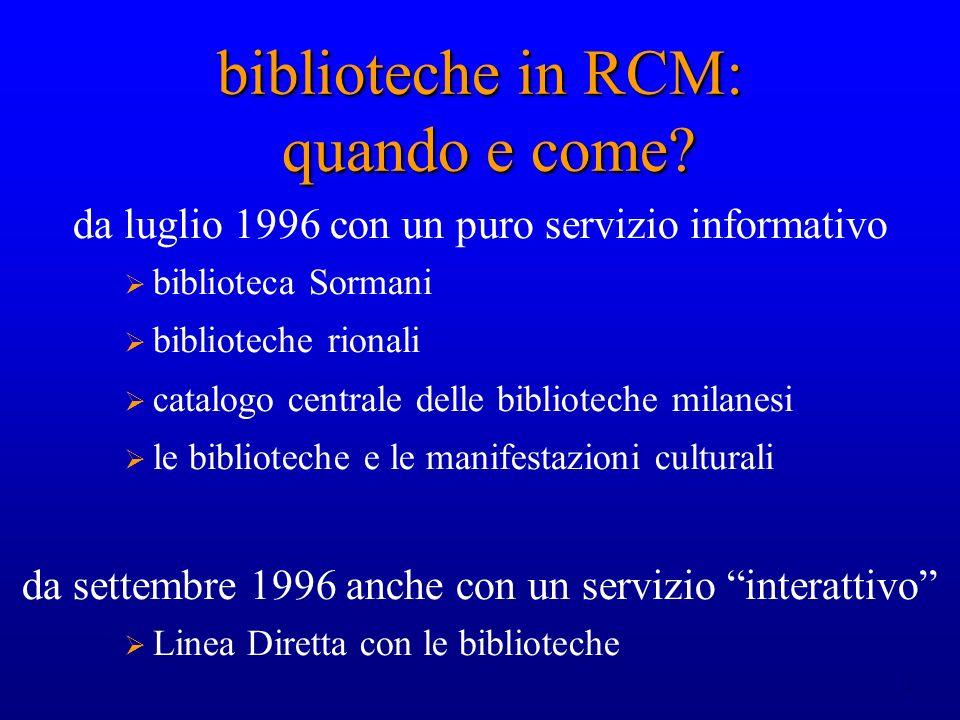 biblioteche in RCM: quando e come