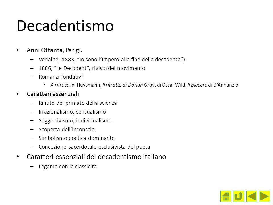 Decadentismo Caratteri essenziali del decadentismo italiano