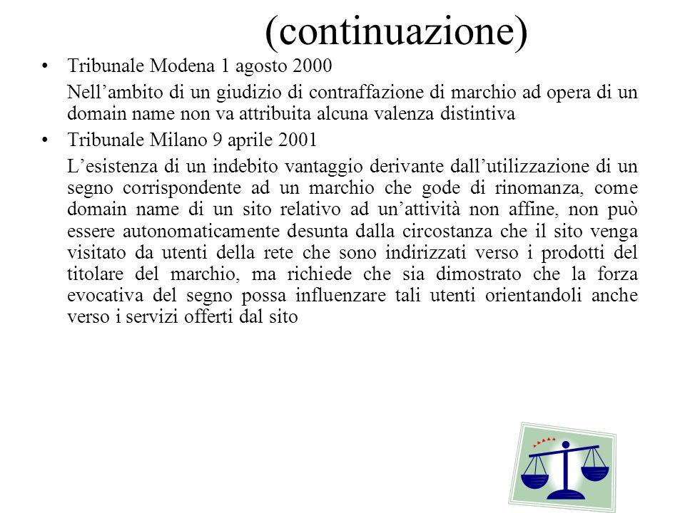 (continuazione) Tribunale Modena 1 agosto 2000