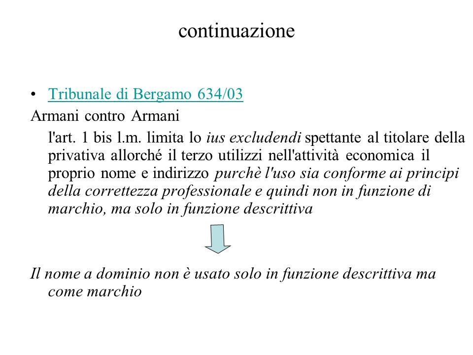 continuazione Tribunale di Bergamo 634/03 Armani contro Armani