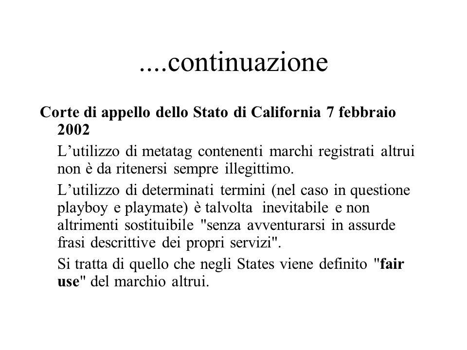 ....continuazione Corte di appello dello Stato di California 7 febbraio 2002.