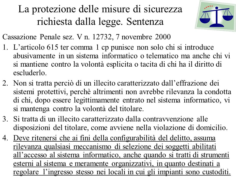 La protezione delle misure di sicurezza richiesta dalla legge. Sentenza