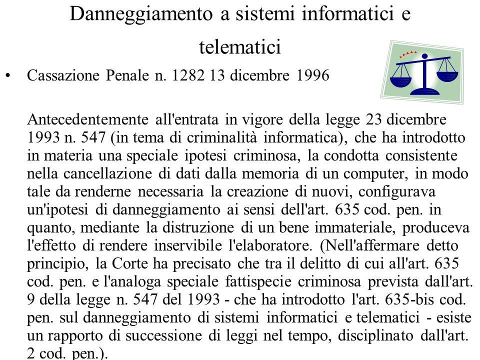 Danneggiamento a sistemi informatici e telematici